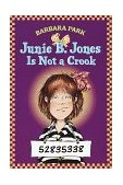 Junie B. Jones Is Not a Crook 1997 9780679883425 Front Cover