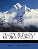Traict� de L'Amour de Dieu 2012 9781278832425 Front Cover