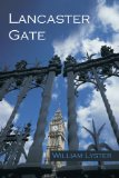 Lancaster Gate 2009 9781440189425 Front Cover