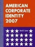 American Corporate Identity 2007 2006 9780061137426 Front Cover