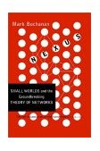 Nexus Small Worlds and the Groundbreaking Theory of Networks 2003 9780393324426 Front Cover