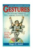 Gestures The Do's and Taboos of Body Language Around the World 2nd 1997 Revised 9780471183426 Front Cover