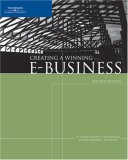 Creating a Winning E-Business 2nd 2005 Revised 9780619217426 Front Cover