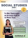 Praxis Social Studies 0081 Teacher Certification Study Guide Test Prep 4th 2013 Revised 9781607873426 Front Cover