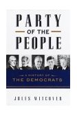 Party of the People A History of the Democrats