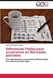 Diferencias Finitas para Ecuaciones en Derivadas Parciales 2012 9783659044427 Front Cover