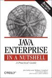 Java Enterprise in a Nutshell A Practical Guide 3rd 2005 Revised  9780596101428 Front Cover