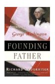 Founding Father 1997 9780684831428 Front Cover