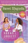 Sweet Magnolia A Novel 2006 9780767921428 Front Cover
