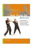 Jeet Kune Do Basics 2004 9780804835428 Front Cover