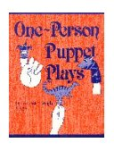 One-Person Puppet Plays 1st 1990 9780872877429 Front Cover