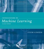Introduction to Machine Learning 2nd 2009 9780262012430 Front Cover