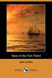 Tales of the Fish Patrol 2007 9781406552430 Front Cover