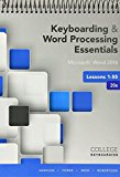 Bundle: Keyboarding and Word Processing Essentials Lessons 1-55: Microsoft Word 2016, 20th Edition + Keyboarding in SAM 365 and 2016 with MindTap Reader, 55 Lessons, 1 Term (6 Months), Printed Access Card 20th 2016 9781337213431 Front Cover