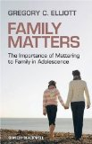 Family Matters The Importance of Mattering to Family in Adolescence cover art