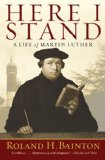 Here I Stand A Life of Martin Luther 2013 9781426754432 Front Cover