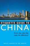 Etiquette Guide to China Know the Rules That Make the Difference! 2008 9780804839433 Front Cover