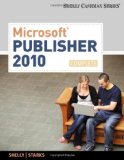 Microsoft� Publisher 2010 Complete 2nd 2010 9780538746434 Front Cover