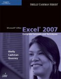 Microsoft Office Excel 2007 Complete Concepts and Techniques 2007 9781418843434 Front Cover
