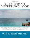 Ultimate Snorkeling Book 2010 9781451544435 Front Cover