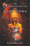 Second Coming of the Star Gods 2004 9781571743435 Front Cover