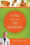 Su Plan para una Vida Equilibrada 2008 9781602551435 Front Cover