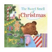 Sweet Smell of Christmas 2003 9780375826436 Front Cover