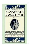 Dream of Water 1st 1996 Reprint 9780449910436 Front Cover