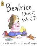 Beatrice Doesn't Want To 2008 9780763638436 Front Cover
