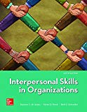 Loose Leaf for Interpersonal Skills in Organizations  9781260141436 Front Cover