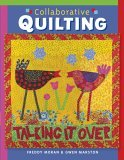 Collaborative Quilting 2006 9781402730436 Front Cover