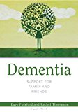 Dementia - Support for Family and Friends 2012 9781849052436 Front Cover