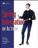Spring Integration in Action 2012 9781935182436 Front Cover