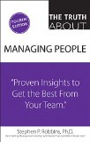 """Truth about Managing People """"Proven Insights to Get the Best from Your Team"""""""