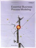 Essential Business Process Modeling 2005 9780596008437 Front Cover