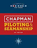 Chapman Piloting and Seamanship 68th Edition 68th 2017 9781618372437 Front Cover