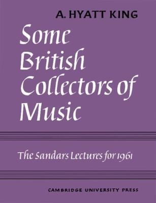 Some British Collectors of Music C. 1600-1960 2012 9780521157438 Front Cover