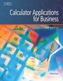 Calculator Applications for Business 4th 2005 Revised  9780538441438 Front Cover