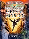 Percy Jackson's Greek Heroes 2017 9781484776438 Front Cover