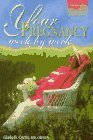 Your Pregnancy Week by Week 3rd 1997 9781555611439 Front Cover