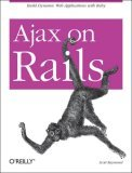 Ajax on Rails 2007 9780596527440 Front Cover