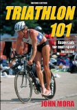 Triathlon 101 2nd 2009 Revised  9780736079440 Front Cover