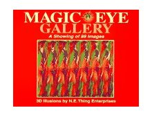 Magic Eye Gallery A Showing of 88 Images 1st 1995 9780836270440 Front Cover