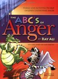 ABC's of Anger 2006 9781570252440 Front Cover