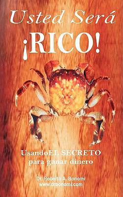 Usted Sera RICO!: 2008 9789870550440 Front Cover