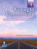 Writing to Communicate Essays and the Short Research Paper
