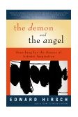 Demon and the Angel Searching for the Source of Artistic Inspiration 2003 9780156027441 Front Cover