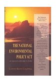 National Environmental Policy Act An Agenda for the Future 1999 9780253334442 Front Cover
