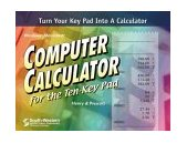 Computer Calculator for the Ten-Key Pad 2nd 2000 Revised  9780538695442 Front Cover