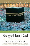 No God but God The Origins, Evolution, and Future of Islam 2011 9780812982442 Front Cover